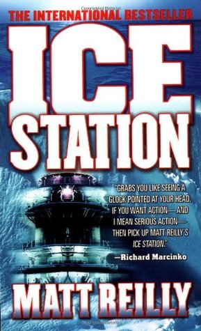 Ice Station (2000) by Matthew Reilly
