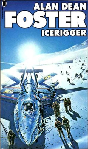 Icerigger (1976) by Alan Dean Foster