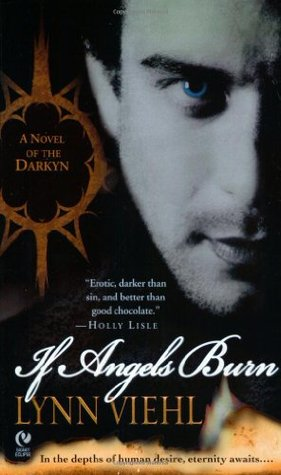 If Angels Burn (2005) by Lynn Viehl