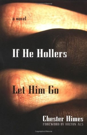 If He Hollers Let Him Go (2002) by Chester Himes