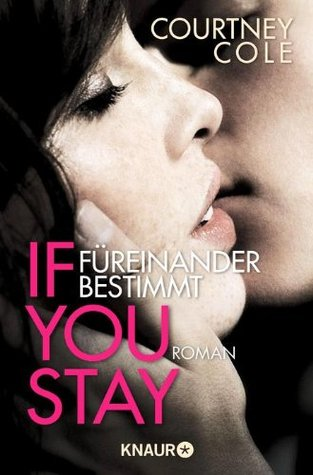 If You stay - Füreinander bestimmt (2014)