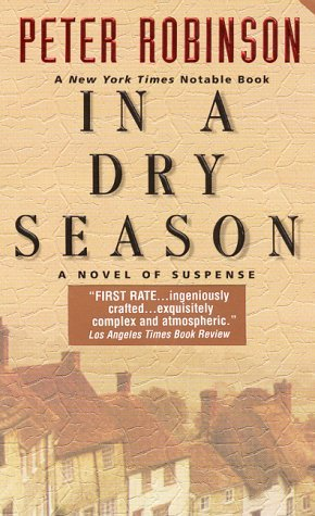 In A Dry Season (2000) by Peter Robinson