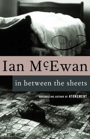 In Between the Sheets (1994) by Ian McEwan
