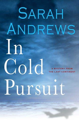 In Cold Pursuit: A Mystery From The  Last Continent (2007)