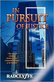 In Pursuit of Justice (2006) by Radclyffe