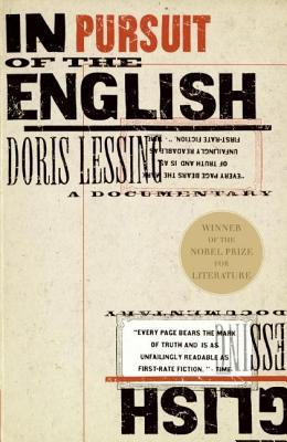 In Pursuit of the English: A Documentary (1996) by Doris Lessing