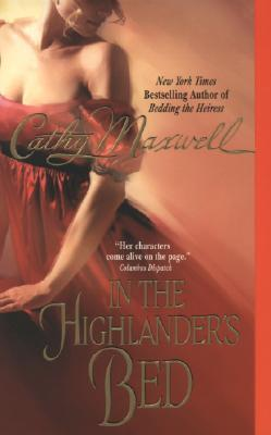 In the Highlander's Bed (2008) by Cathy Maxwell