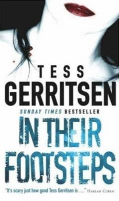 In Their Footsteps (2015) by Tess Gerritsen