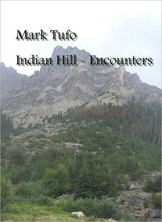 Indian Hill (2000) by Mark Tufo