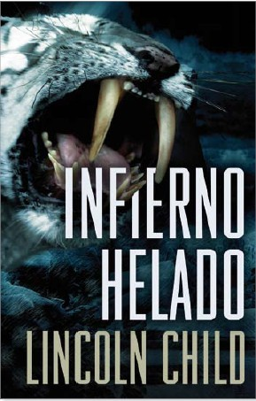 Infierno Helado (2010) by Lincoln Child