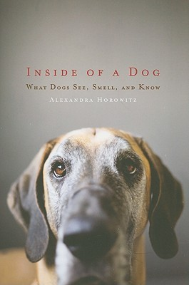 Inside of a Dog: What Dogs See, Smell, and Know (2009)