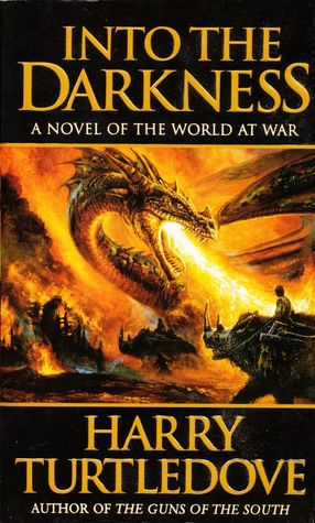Into the Darkness (2000) by Harry Turtledove