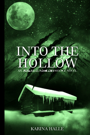 Into the Hollow (2012) by Karina Halle