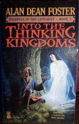Into the Thinking Kingdoms (2000) by Alan Dean Foster