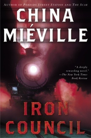 Iron Council (2005) by China Miéville