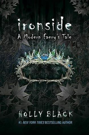 Ironside (2007) by Holly Black