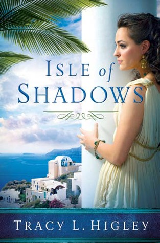Isle of Shadows (2012) by Tracy L. Higley