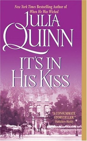 It's in His Kiss (2005) by Julia Quinn