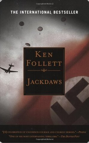 Jackdaws (2006) by Ken Follett