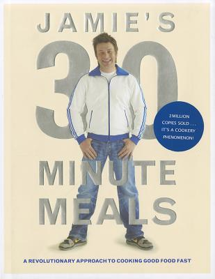 Jamie's 30-Minute Meals (2010) by Jamie Oliver