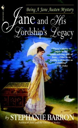 Jane and His Lordship's Legacy (2005) by Stephanie Barron