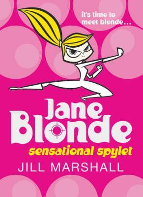 Jane Blonde: Sensational Spylet