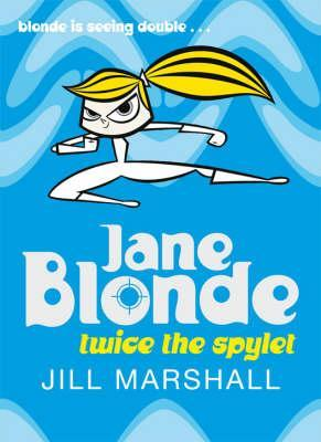 Jane Blonde: Twice the Spylet (2007)