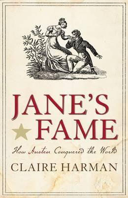 Jane's Fame: How Jane Austen Conquered the World (2009)