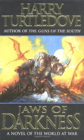 Jaws of Darkness (2004) by Harry Turtledove