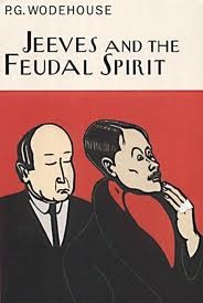 Jeeves and the Feudal Spirit (2002) by P.G. Wodehouse