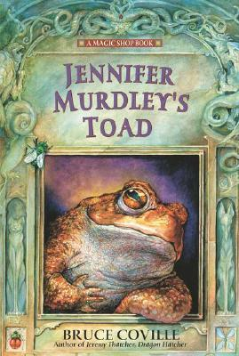 Jennifer Murdley's Toad (1993) by Bruce Coville