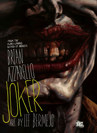 Joker (2008) by Brian Azzarello