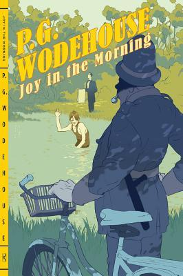 Joy in the Morning (2011) by P.G. Wodehouse