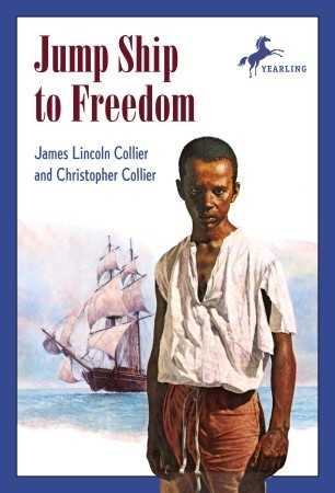 Jump Ship to Freedom (1987) by James Lincoln Collier