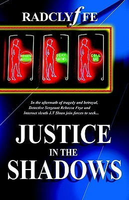 Justice in the Shadows (2005) by Radclyffe