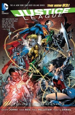 Justice League, Vol. 3: Throne of Atlantis (2013) by Geoff Johns