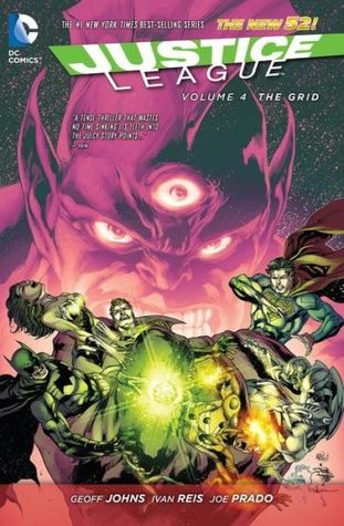 Justice League, Vol. 4: The Grid (2014) by Geoff Johns