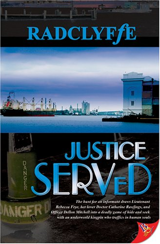 Justice Served (2005) by Radclyffe
