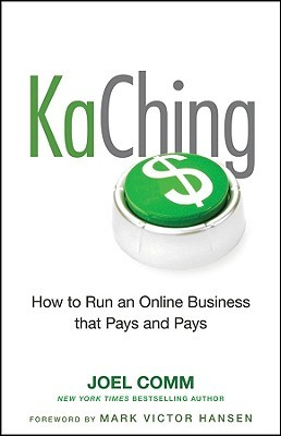 KaChing: How to Run an Online Business That Pays and Pays (2010)
