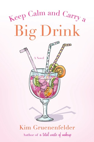 Keep Calm and Carry a Big Drink (2013)