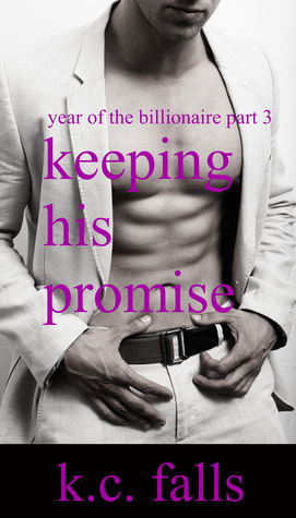 Keeping His Promise (2013) by K.C. Falls