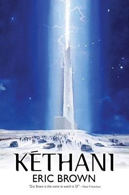 Kethani (2008) by Eric Brown
