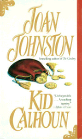 Kid Calhoun (1993) by Joan Johnston