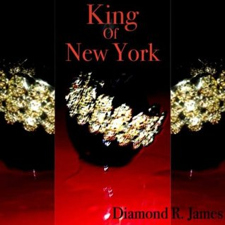 King of New York (2013) by Diamond R. James