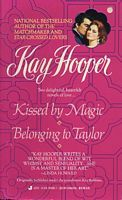 Kissed By Magic and Belonging to Taylor