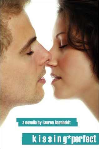 Kissing Perfect (2000) by Lauren Barnholdt