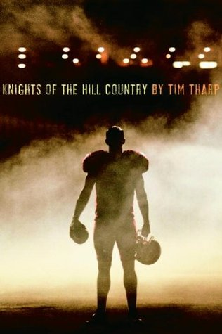 Knights of the Hill Country (2006) by Tim Tharp