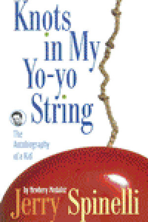 knots in my yo yo string essay Mentor texts / touchstone texts for writer's workshop  from essay and narrative to memoir   knots in my yo-yo string  jerry spinelli.