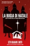 La bugia di Natale (2012) by Seth Grahame-Smith