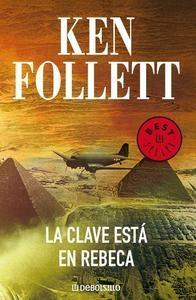La clave está en Rebeca (2007) by Ken Follett